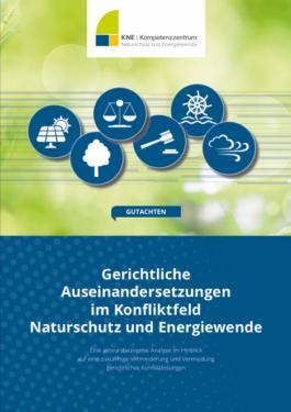 Gerichtliche Auseinandersetzungen im Konfliktfeld Naturschutz Energiewende